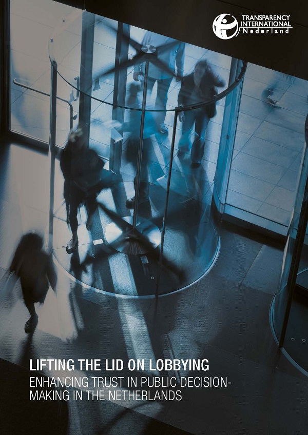 Transparancy International Nederland Lifting the lid on lobbying